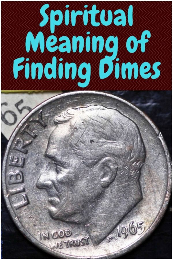 Spiritual Meaning Of Finding Pennies Or Dimes Dream Interpretation Spirituality Spirituality Spiritual Meaning Finding Dimes