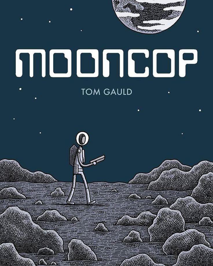 Tom Gauld, Mooncop, Wydawnictwo Komiksowe, październik 2016 (?).