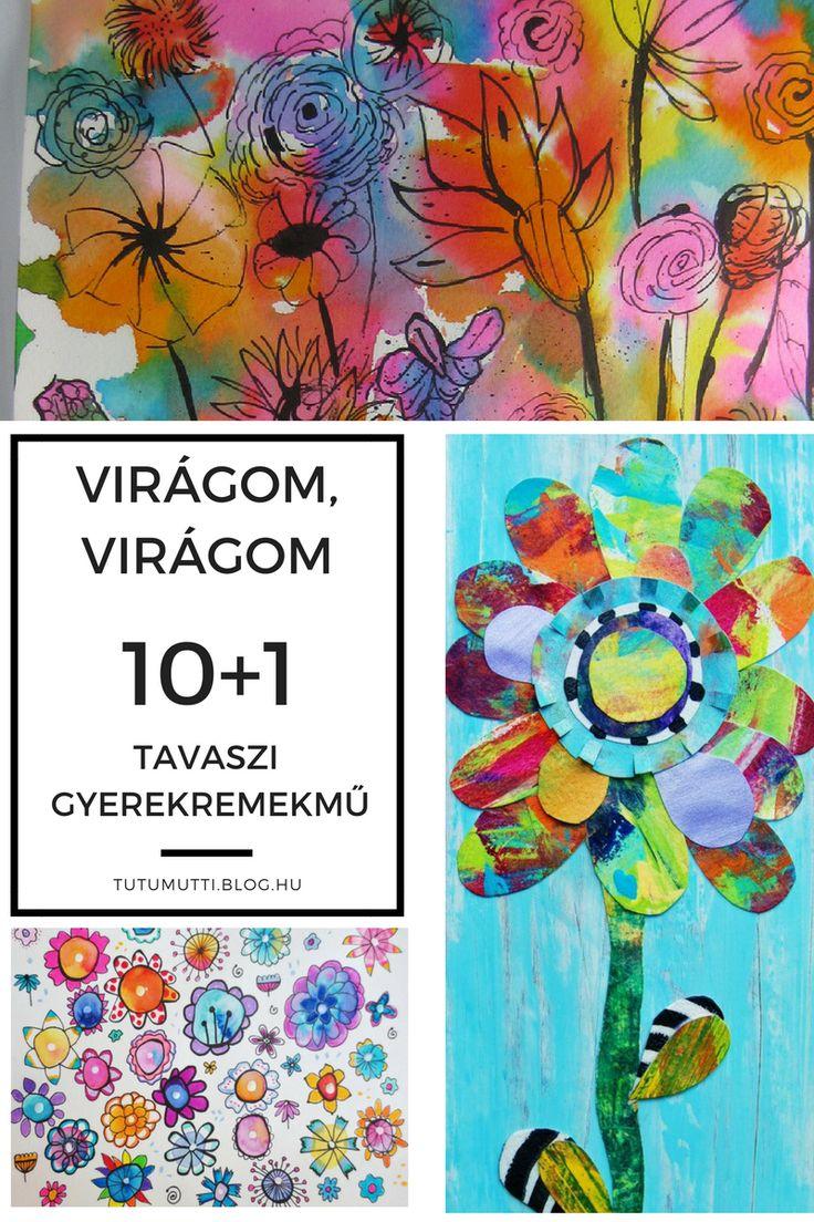 Tutumutti - Gyerekkel kreatívan blog / www.tutumutti.blog.hu / Virágom, virágom / 10+1 tavaszi gyerekremekmű / 10+1 Spring Flower Art for Kids / DIY and Crafts