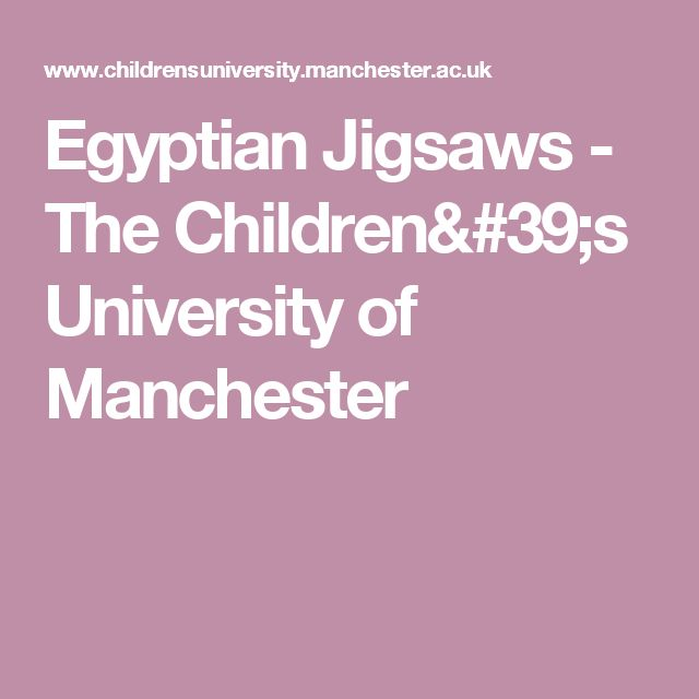 Egyptian Jigsaws - The Children's University of Manchester