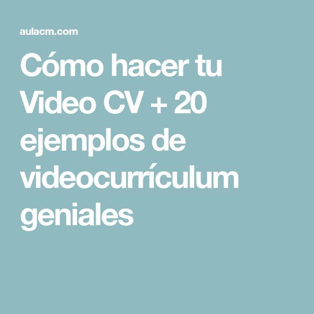 Cómo hacer tu Video CV + 20 ejemplos de videocurrículum geniales