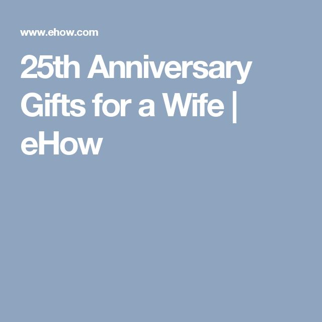1000 ideas about 25th anniversary gifts on pinterest