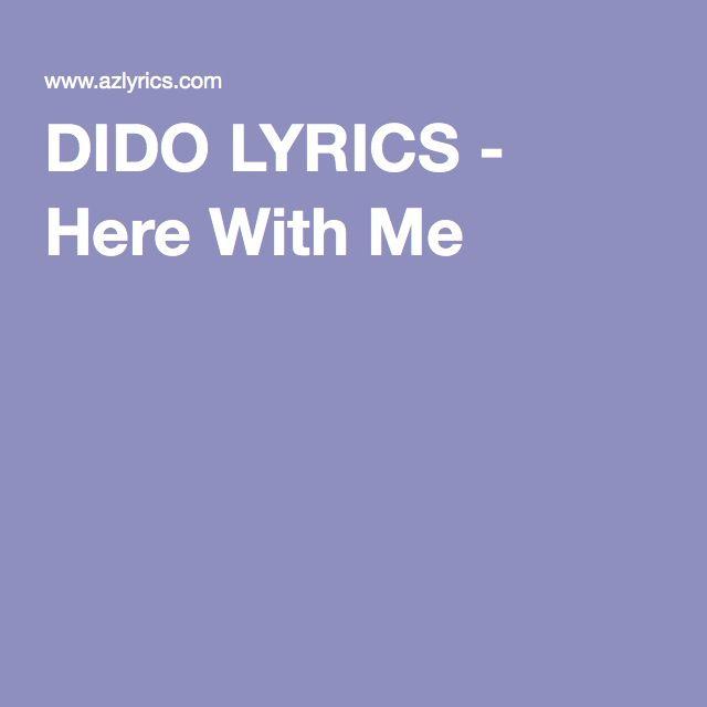 DIDO LYRICS - Here With Me