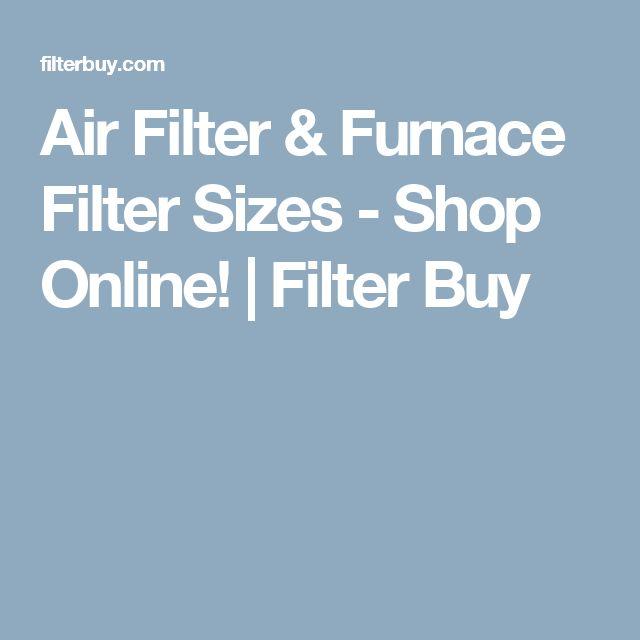 Air Filter & Furnace Filter Sizes - Shop Online! | Filter Buy