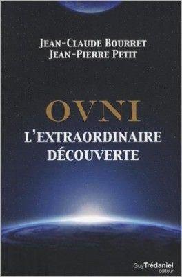 Découvrez OVNI : L'extraordinaire découverte de Jean-Claude Bourret sur Booknode, la communauté du livre