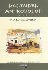 Kültürel Antropoloji (Giriş) - Prof. Dr. Mahmut TEZCAN  http://www.antropoloji.net/index.php?option=com_booklibrary&task=view&catid=16&id=288&Itemid=31
