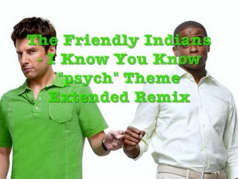 The Friendly Indians - Psych Theme Song Extended Remix