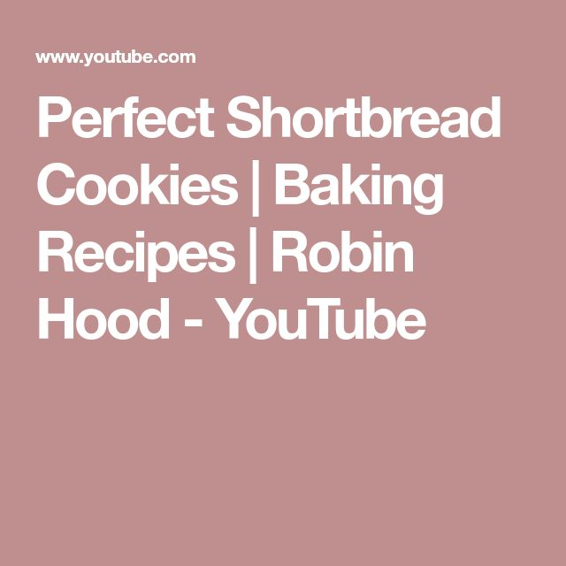 Perfect Shortbread Cookies | Baking Recipes | Robin Hood - YouTube