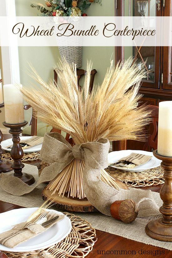 A beautiful and simple compliment to your fall or Thanksgiving table and decor. This DIY Wheat Bundle Centerpiece is a showstopper. Full tutorial on @uncommondesigns