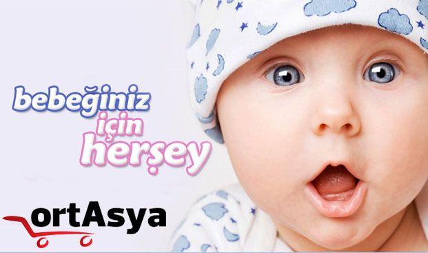 Bebeğiniz için en iyisi Ortasya'da !