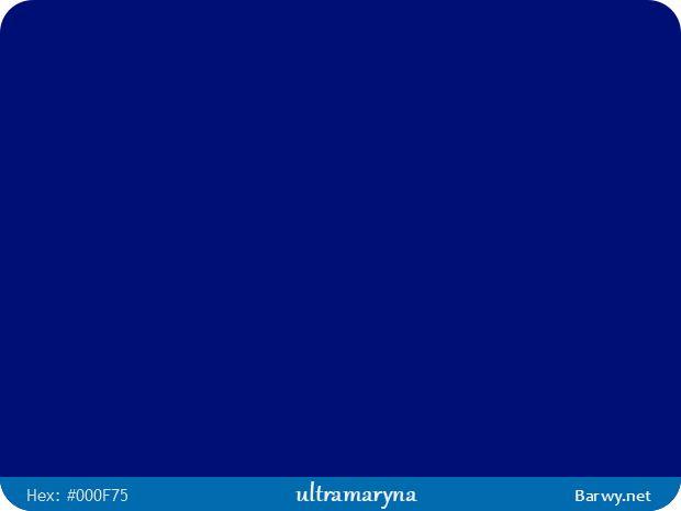 Kolor RGB HEX 000F75 - ultramaryna - Ultramarine blue - Ultramarinblau - Bleu outremer - niebieski fioletowy - Barwy.net