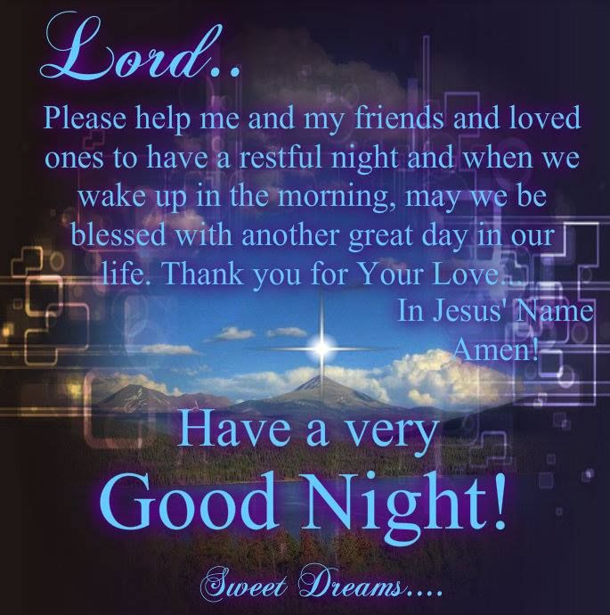 Good Night, God Bless!!Love my sister's. Have a great night.Sending angels to watch over you and your family.Hugs.