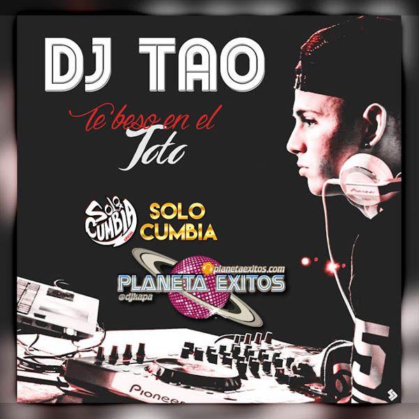 Dj Tao - Te Beso En El Toto