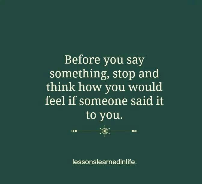 Think Before You Say Something Quotes