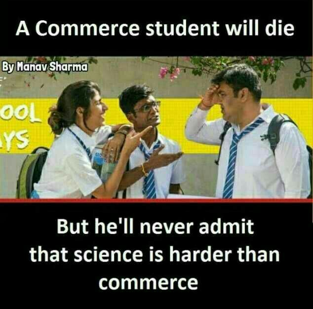 True True Very True And Im Also A Commerce Student And