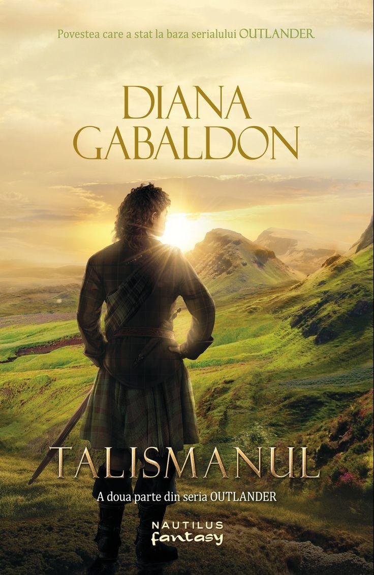 Talismanul - Diana Gabaldon