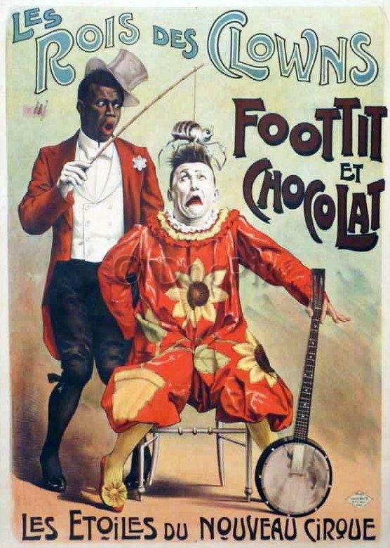 Les Rois des clowns, Foottit et Chocolat, les étoiles du Nouveau Cirque, affiche Louis Galice, St Denis, Paris, c.1890. © Docpix