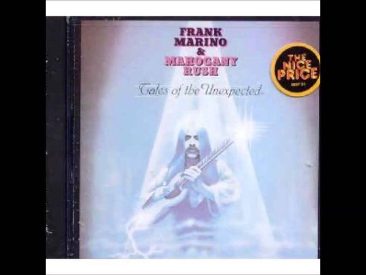 Frank Marino & Mahogany Rush - Tales Of The Unexpected - Full Album