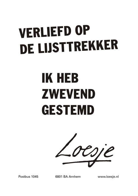 Verliefd op de lijsttrekker ik heb zwevend gestemd #Loesje
