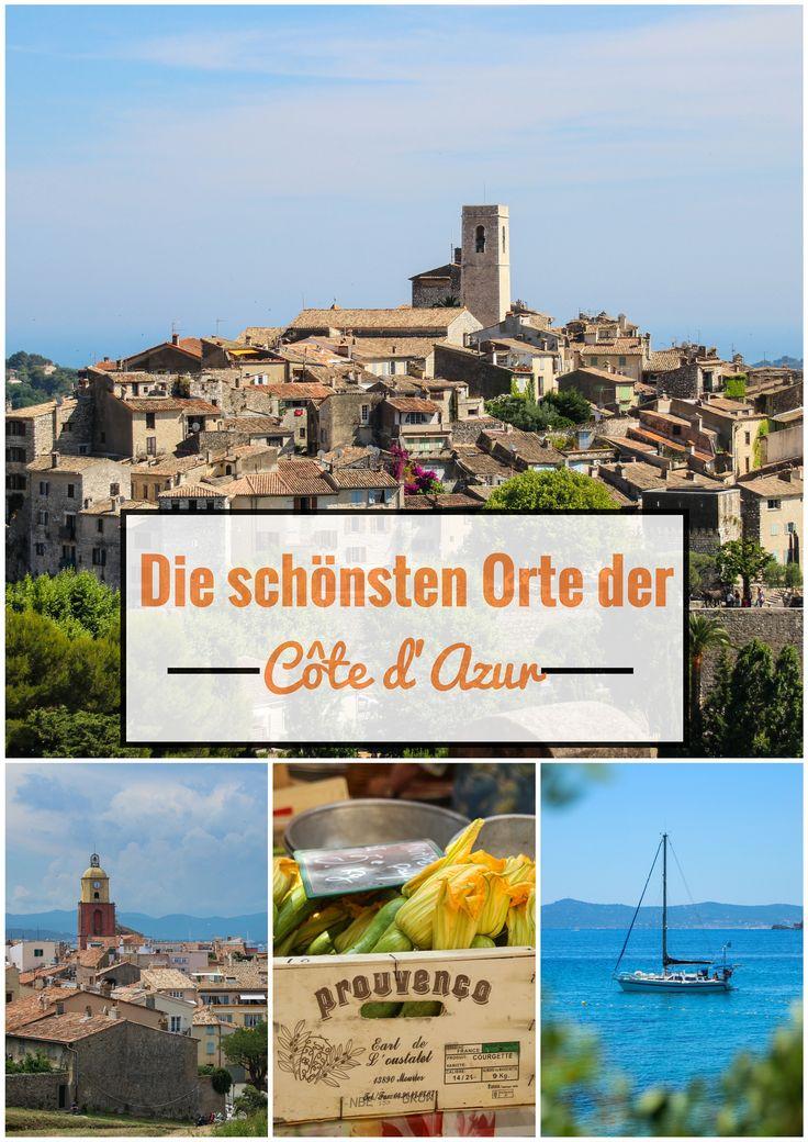 Ein Foto-Guide zu den schönsten Orten der Cote d'Azur. Von Nizza über Grasse, Cannes und St. Tropez.