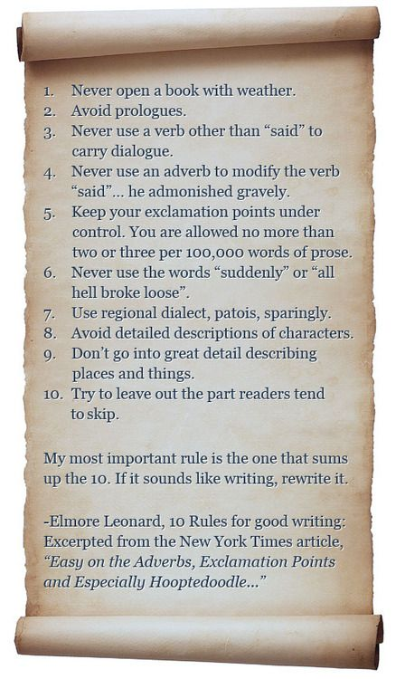 """Elmore Leonard's 10 Rules of Good Writing."""