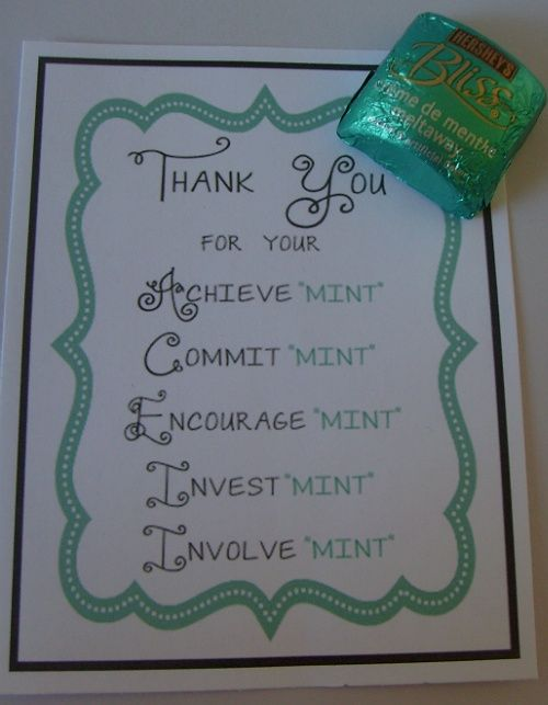 """Bliss Candy and Mint Thank You Tag: We made a """"mint"""" candy bag and added these tags. (The bag had every kind of mint candy you could think of inside.) This was for a dinner for volunteers from our church who serve at the school our church partners with. It was just a little thank you, but it also gave them and prospective volunteers an idea of some of the types of things we do for the teachers and staff each month."""