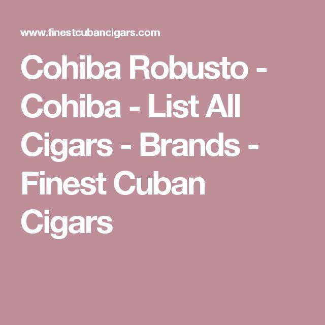 Cohiba Robusto - Cohiba - List All Cigars - Brands - Finest Cuban Cigars