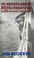 De Nederlandse reisliteratuur in 80 en enige verhalen. Rubriekscode: 961   Bloemlezing van vooral literaire reisverhalen van de middeleeuwen tot heden.