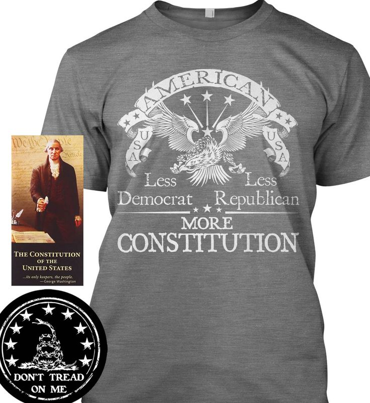 """Bundle of 3 items. Less Democrat - Less Republican. More Constitution. Gray . Bundle of 3 items: T-shirt, Pocket Constitution & 4.5"""" decal. Official Sons of Liberty Tees® Gear. Made in the USA. Patriot / Patriotic T-Shirts. Screen Printed on a Bayside Brand™ MADE IN AMERICA T-Shirt. Design printed on front of t-shirt. 6.1 oz. 100% Pre-Shrunk American Made Cotton Tee. Premium Cotton Tee. Liberty, Second Amendment, and Patriot Apparel/T-Shirts - made by a small American owned business, by a..."""