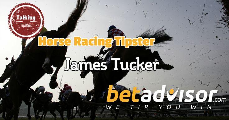 James Tucker: BetAdvisor Horse Racing Tipster - http://www.talkingtipsters.com/james-tucker-betadvisor-horse-racing-tipster/