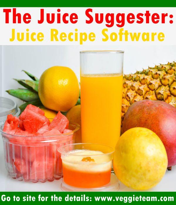 The Juice Suggester: Juice Recipe Software | Vegan Push