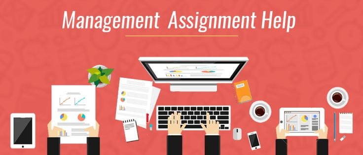 Management Assignment homework USA Talking about management assignment- business management, project management, marketing management, supply chain management, time management, interim management, hotel management, risk management and change management are some of the types of assignments that students require