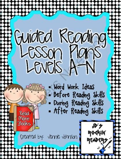 Guided Reading Lesson Plans (Levels A-N) from JD's Rockin' Readers on TeachersNotebook.com (30 pages)