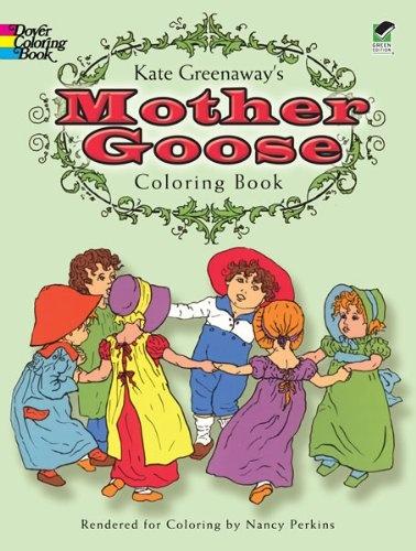 Kate Greenaways Mother Goose Coloring Book Colouring Books Greenaway Nancy Perkins
