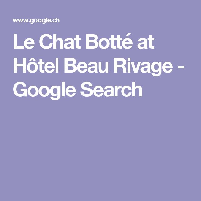 Le Chat Botté at Hôtel Beau Rivage - Google Search