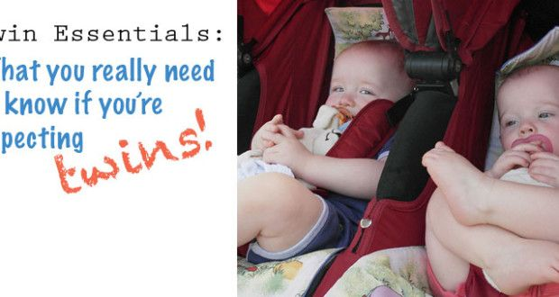 Twin Essentials: What you really need to know if you're expecting twins!