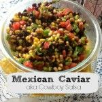 Mexican Caviar {Cowboy Salsa}