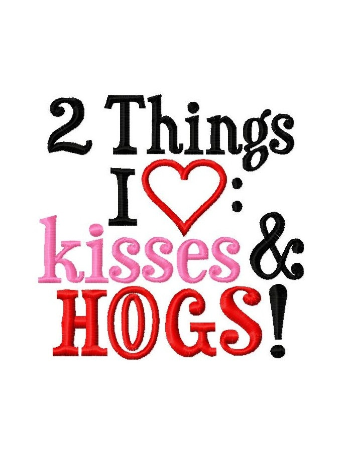 2 Things I Love: Kisses and HOGS - Machine Embroidery Design