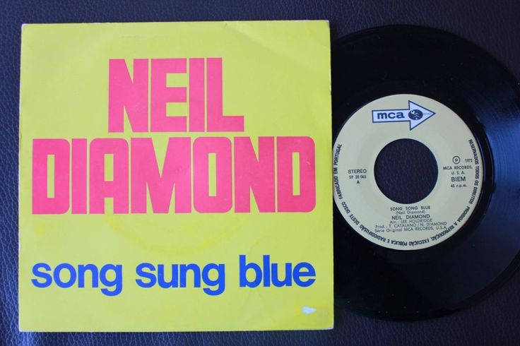 NEIL DIAMOND SINGLE MADE IN PORTUGAL 45 PS 7 * SONG SUNG BLUE * | Music, Records | eBay!