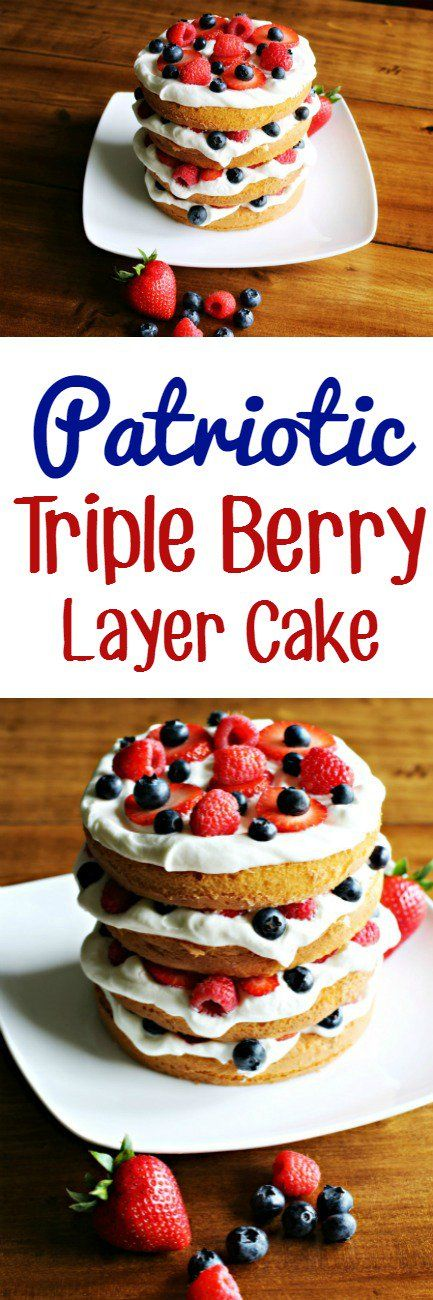Patriotic Triple Berry Layer Cake | This Mama Loves | Summer Dessert | Fresh Berries