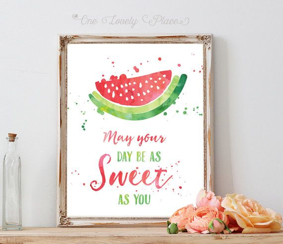 Watercolor watermelon May your day be as sweet as you 8x10 inches printable art.  Handwritten typhography quote print with watercolor splashes.