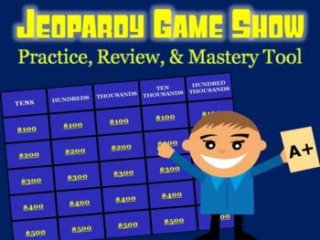 Numbers to 100,000 Jeopardy: Common Core, Singapore Math & Math in Focus