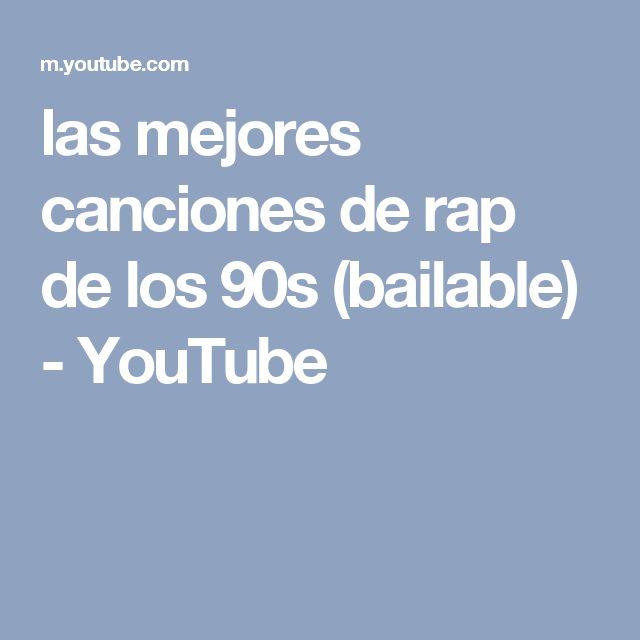 las mejores canciones de rap de los 90s (bailable) - YouTube