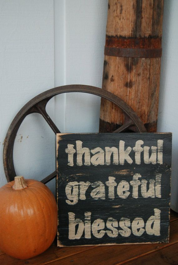 Thankful Grateful Blessed -Hand Painted Wooden Sign with Quote - Fall Harvest Thanksgiving Decor - black and tan on Etsy, $25.00