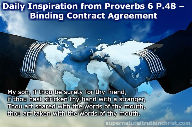 Binding Contract Agreement - Daily Inspiration P.48 is a daily devotion that is based from the wisdom found in the book of Proverbs.