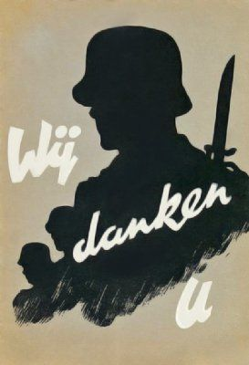 Dutch propaganda poster from World War 2 and the occupied Holland. The message of this poster was aimed towards the many Dutch volunteers that joined Waffen SS in the struggle against Bolsjevism.