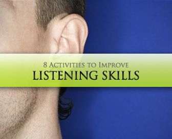 Do You Hear What I Hear? 8 Activities to Improve Listening Skills
