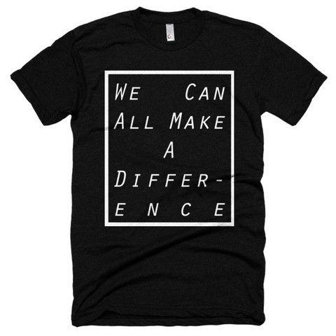 Men's Make A Difference Tee (scheduled via http://www.tailwindapp.com?utm_source=pinterest&utm_medium=twpin&utm_content=post43966260&utm_campaign=scheduler_attribution)