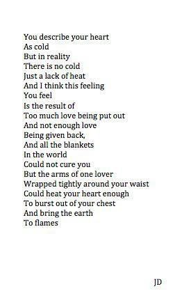 Damn, I was looking for something similar to how I feel cold because I don't have that one that I want to make me warm again, and then I find this. Fucking describes how I feel perfectly.