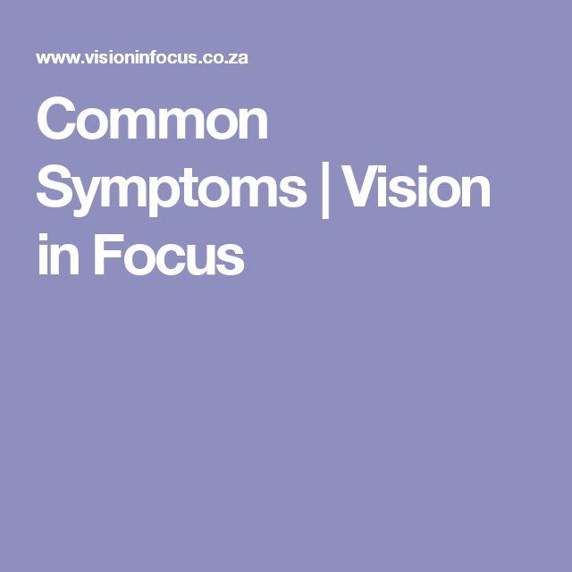Common Symptoms | Vision in Focus